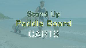 Stand Up Paddle Board Carts