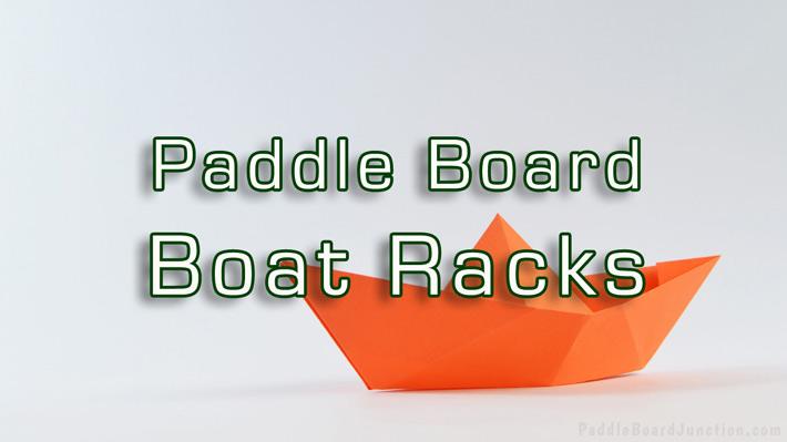Paddle Board Boat Racks   paddleboardjunction.com